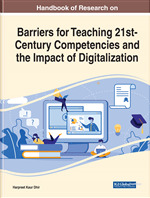 Handbook of Research on Barriers for Teaching 21st-Century Competencies and the Impact of Digitalization