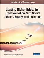 Handbook of Research on Leading Higher Education Transformation With Social Justice, Equity, and Inclusion