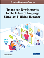 Trends and Developments for the Future of Language Education in Higher Education