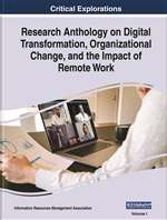 Research Anthology on Digital Transformation, Organizational Change, and the Impact of Remote Work