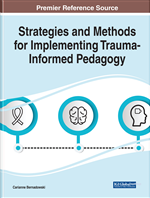 Strategies and Methods for Implementing Trauma-Informed Pedagogy