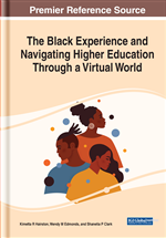 The Black Experience and Navigating Higher Education Through a Virtual World