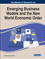 Handbook of Research on Emerging Business Models and the New World Economic Order