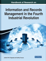 Handbook of Research on Information and Records Management in the Fourth Industrial Revolution