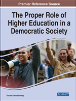 The Proper Role of Higher Education in a Democratic Society