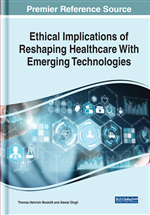 Ethical Implications of Reshaping Healthcare With Emerging Technologies