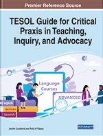 TESOL Guide for Critical Praxis in Teaching, Inquiry, and Advocacy