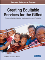 Creating Equitable Services for the Gifted: Protocols for Identification, Implementation, and Evaluation