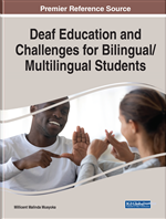 Deaf Education and Challenges for Bilingual/Multilingual Students