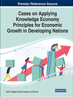 Cases on Applying Knowledge Economy Principles for Economic Growth in Developing Nations