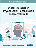 Handbook of Research on Digital Therapies in Psychosocial Rehabilitation and Mental Health