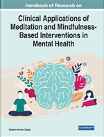 Handbook of Research on Clinical Applications of Meditation and Mindfulness-Based Interventions in Mental Health
