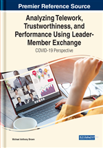 Analyzing Telework, Trustworthiness, and Performance Using Leader-Member Exchange: COVID-19 Perspective