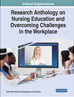 Research Anthology on Nursing Education and Overcoming Challenges in the Workplace