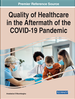 Quality of Healthcare in the Aftermath of the COVID-19 Pandemic