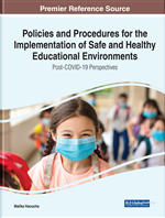 Policies and Procedures for the Implementation of Safe and Healthy Educational Environments: Post-COVID-19 Perspectives