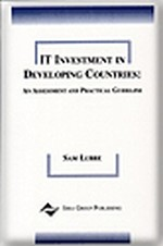 IT Investment in Developing Countries: An Assessment and Practical Guideline