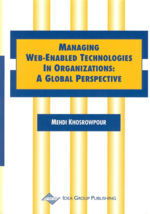 Managing Web Technologies Acquisition, Utilization and Organization Change: Understanding Sociocognitive Processual Dynamics