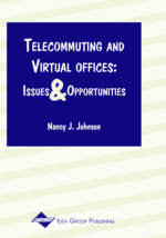 Telecommuting Experiences and Outcomes: Myths and Realities