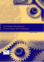 The Process of Converting Consultants' Tacit Knowledge to Organisational Explicit Knowledge: Case Studies in Management Consulting Firms