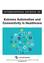 International Journal of Extreme Automation and Connectivity in Healthcare (IJEACH)
