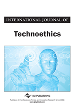 International Journal of Technoethics (IJT)