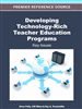 Developing Technology-Rich Teacher Education Programs: Key Issues