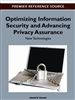 Optimizing Information Security and Advancing Privacy Assurance: New Technologies