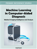 Machine Learning in Computer-Aided Diagnosis: Medical Imaging Intelligence and Analysis