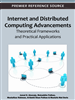 Internet and Distributed Computing Advancements: Theoretical Frameworks and Practical Applications