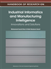 Handbook of Research on Industrial Informatics and Manufacturing Intelligence: Innovations and Solutions