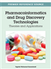 Pharmacoinformatics and Drug Discovery Technologies: Theories and Applications