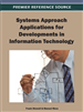 Systems Approach Applications for Developments in Information Technology