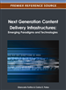 Next Generation Content Delivery Infrastructures: Emerging Paradigms and Technologies