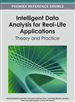 Intelligent Data Analysis for Real-Life Applications: Theory and Practice