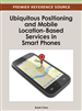 Ubiquitous Positioning and Mobile Location-Based Services in Smart Phones
