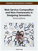Web Service Composition and New Frameworks in Designing Semantics: Innovations