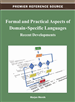 Formal and Practical Aspects of Domain-Specific Languages: Recent Developments