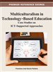 Multiculturalism in Technology-Based Education: Case Studies on ICT-Supported Approaches