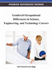 Gendered Occupational Differences in Science, Engineering, and Technology Careers