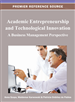 Academic Entrepreneurship and Technological Innovation: A Business Management Perspective