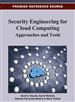 Security Engineering for Cloud Computing: Approaches and Tools