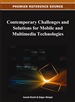 Contemporary Challenges and Solutions for Mobile and Multimedia Technologies