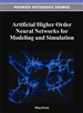 Fundamentals of Higher Order Neural Networks for Modeling and Simulation