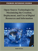 Open-Source Technologies for Maximizing the Creation, Deployment, and Use of Digital Resources and Information