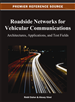 Roadside Networks for Vehicular Communications: Architectures, Applications, and Test Fields