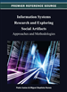 Information Systems Research and Exploring Social Artifacts: Approaches and Methodologies