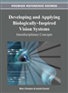 Developing and Applying Biologically-Inspired Vision Systems: Interdisciplinary Concepts
