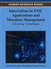 Innovations in XML Applications and Metadata Management: Advancing Technologies