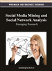 Social Media Mining and Social Network Analysis: Emerging Research